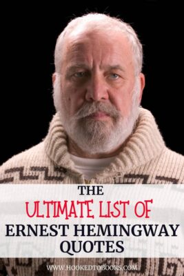List of Ernest Hemingway Quotes