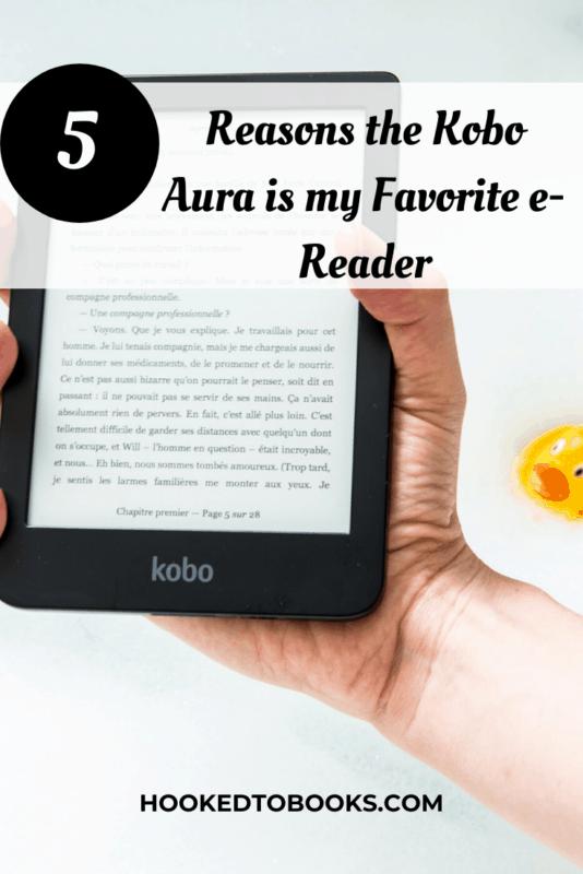 Reasons the Kobo Aura is my Favorite e-Reader