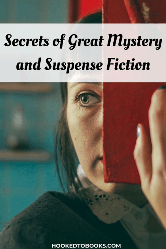 Secrets of Great Mystery and Suspense Fiction