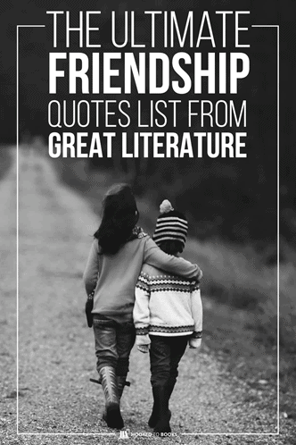 You've Got a Friend: Classic Friendship Quotes from Literature
