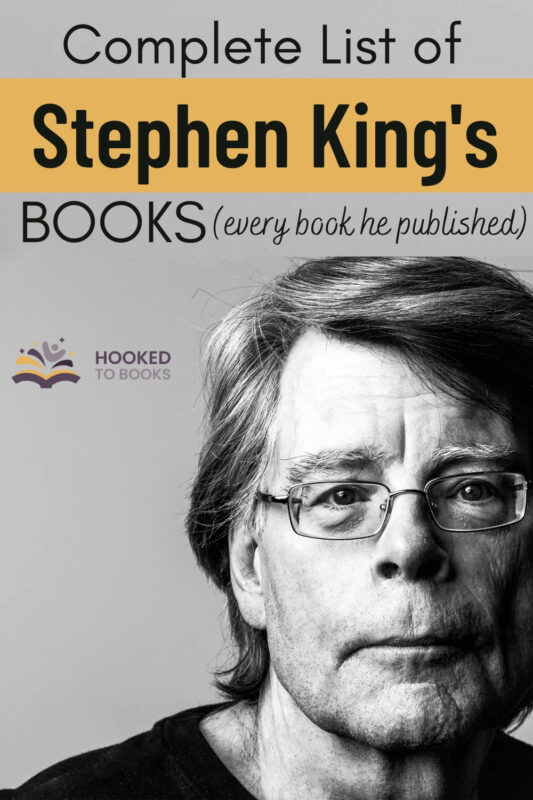 The Complete List of Stephen King Books in Order